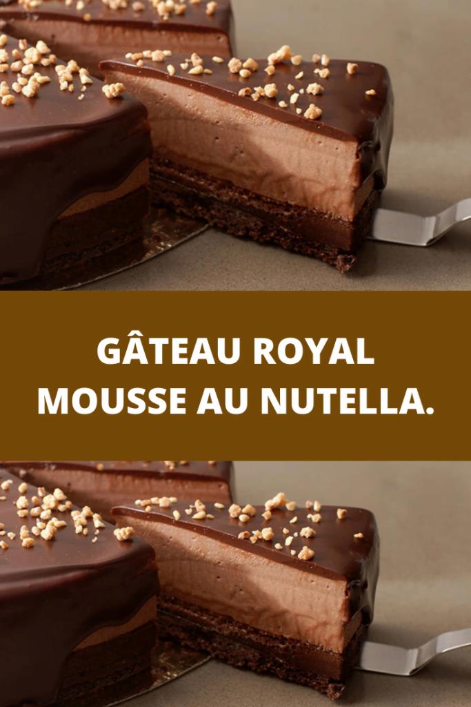 Gâteau royal mousse au Nutella.