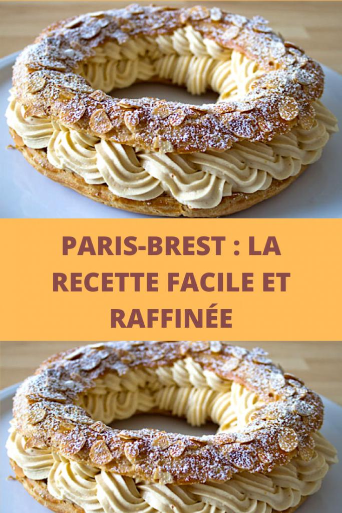 PARIS-BREST _ la recette facile et raffinée